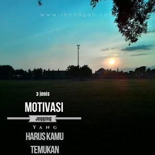 3 motivasi jogging, motivasi jogging jogging, pekalongan, lari, olahraga, traveling, sehat