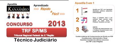 A Melhor Apostila TRF SP/MS 2013 (3.ª Região)