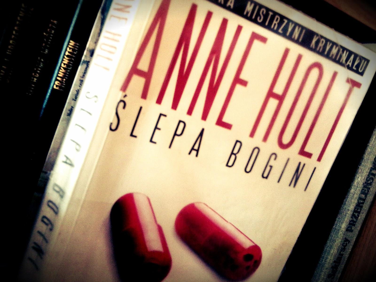 "Anne Holt ""Ślepa bogini"""