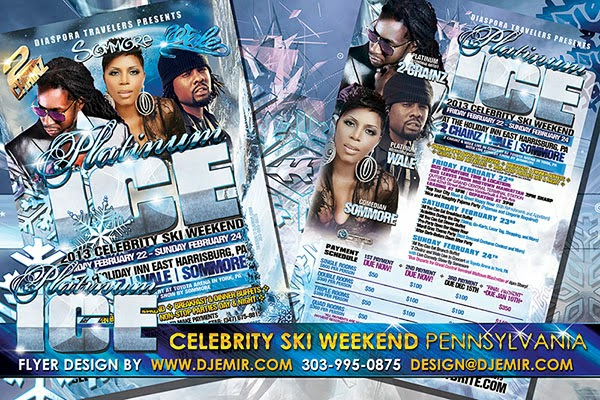 Platinum & Ice Celebrity Ski Weekend Flyer Design Featuring 2 Chainz Sommore and Wale