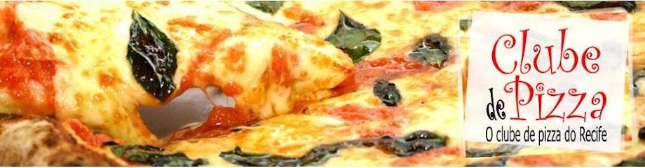 O clube de pizza do Recife