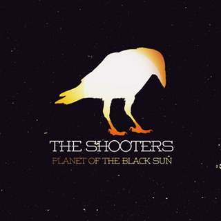 The Shooters, Planet of the Black Sun, Against The Storms, stoner