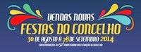 Vendas Novas- Festas do Concelho 2014- 30 Agosto a 28 Setembro