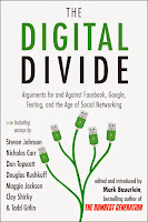 Book Cover:  The Digital Divide ed by Mark Bauerlein Image Source: http://farm7.staticflickr.com/6048/6261457608_1794643d37_o.jpg
