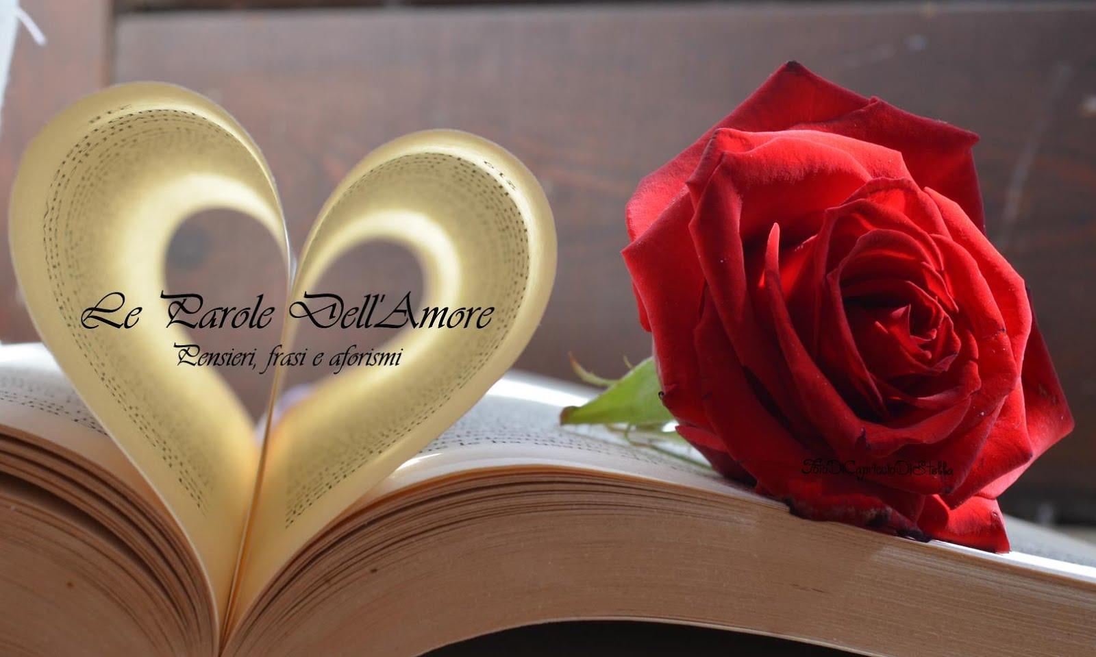 Le Parole dell'Amore - Pensieri, frasi e aforismi