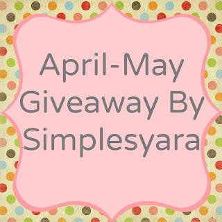 http://simplesyara.blogspot.com/2013/04/april-may-giveaway-by-simplesyara.html