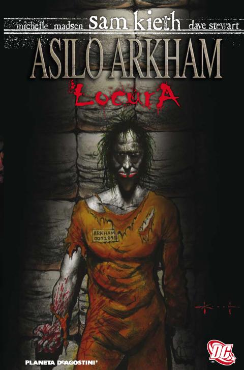 Comics: Asilo Arkham - Locura - Sam Kieth [48 MB | CBR | Español]