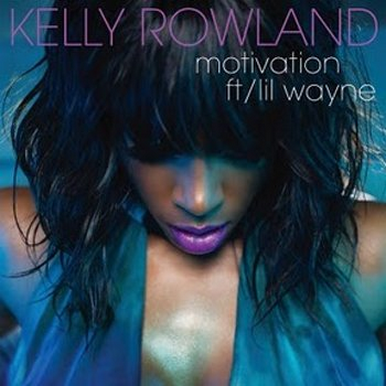 kelly rowland motivation album. Kelly Rowland: Motivation fea.