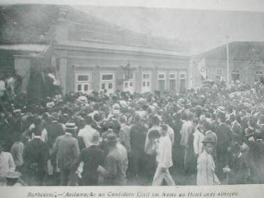 RUY BARBOSA EM BARBACENA 1910 HOTEL QUE ALMOÇOU NA RUA PROXIMO A ESTAÇÃO FERROVIARIA