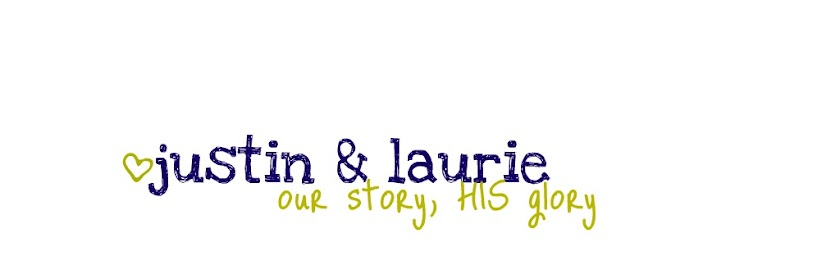 The Justin and Laurie Story