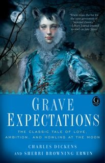 Grave Expectations by Charles Dickens, Sherry Browning Erwin