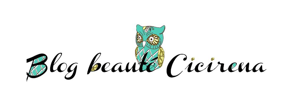 Blog beauté Cicirena | Blog de beauté pour les filles