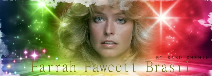 Farrah Fawcett Brasil