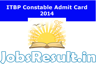 ITBP Constable Admit Card 2014