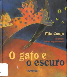"""LIVRO DO MÊS de FEVEREIRO. """"O gato e o escuro""""  de Mia Couto"""