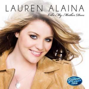 Lauren Alaina - Like My Mother Does Lyrics | Letras | Lirik | Tekst | Text | Testo | Paroles - Source: mp3junkyard.blogspot.com