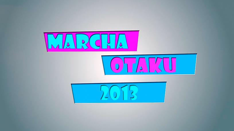 marcha-otaku-2013