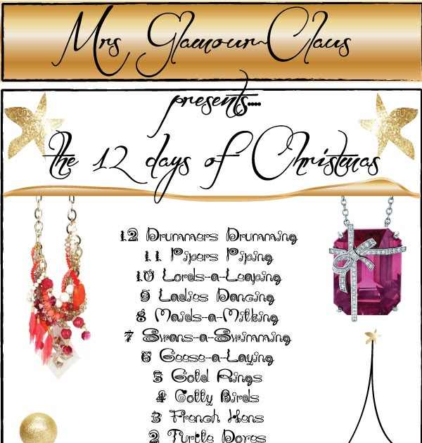 glamour drops a quest for the glamorous details in life For12 Days Of Christmas Decoration Theme