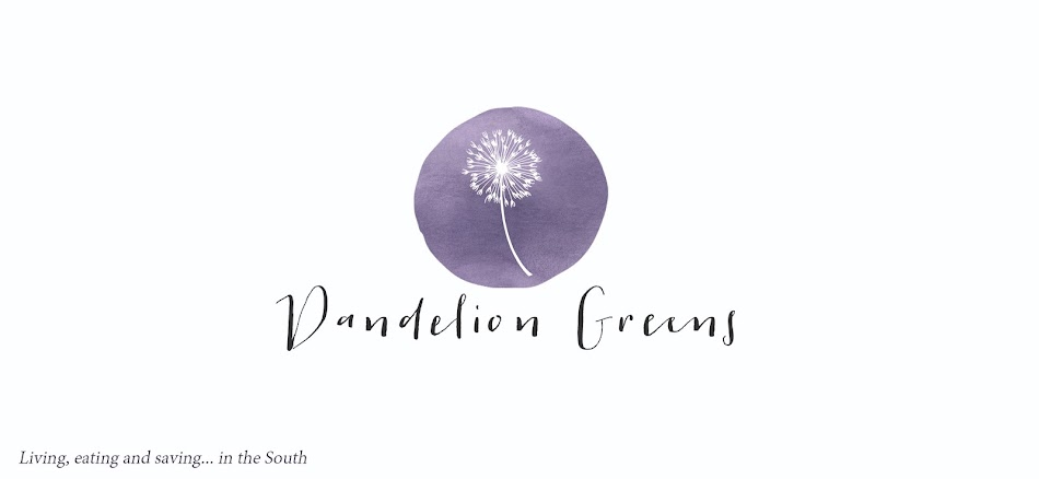 Dandelion Greens- Living, Eating and Saving in the South