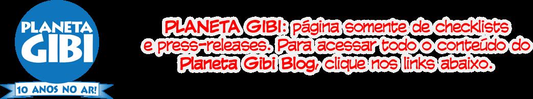 Planeta Gibi Releases