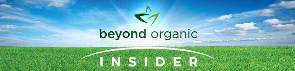 Beyond Organic Insider