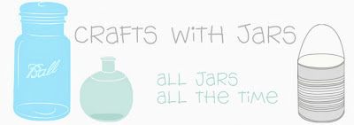 Crafts with Jars