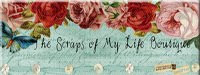 """The Scraps of My Life Boutique"""