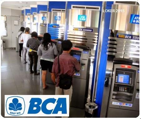 Loker Bank BCA Mei 2015, Peluang kerja Bank, Info kerja Bank terbaru