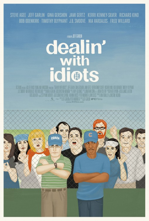Dealin' with Idiots Movie