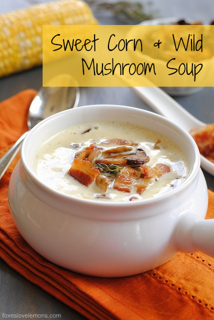 "sweet corn and wild mushroom soup from ""live to cook"""