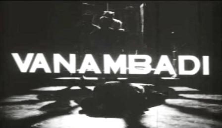 Watch Vanambadi (1963) Tamil Movie Online