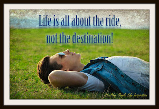 Focus on the ride, not the destination
