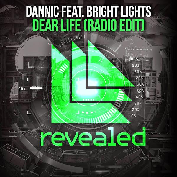 Dannic - Dear Life (feat. Bright Lights) [Radio Edit] - Single  Cover