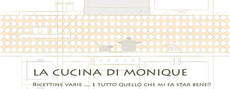 LA CUCINA DI MONIQUE