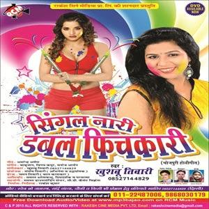 Single Nari Double Pichkari