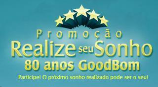 """Promoção """"Realize Seu Sonho Goodbom 80 Anos 2012"""""""