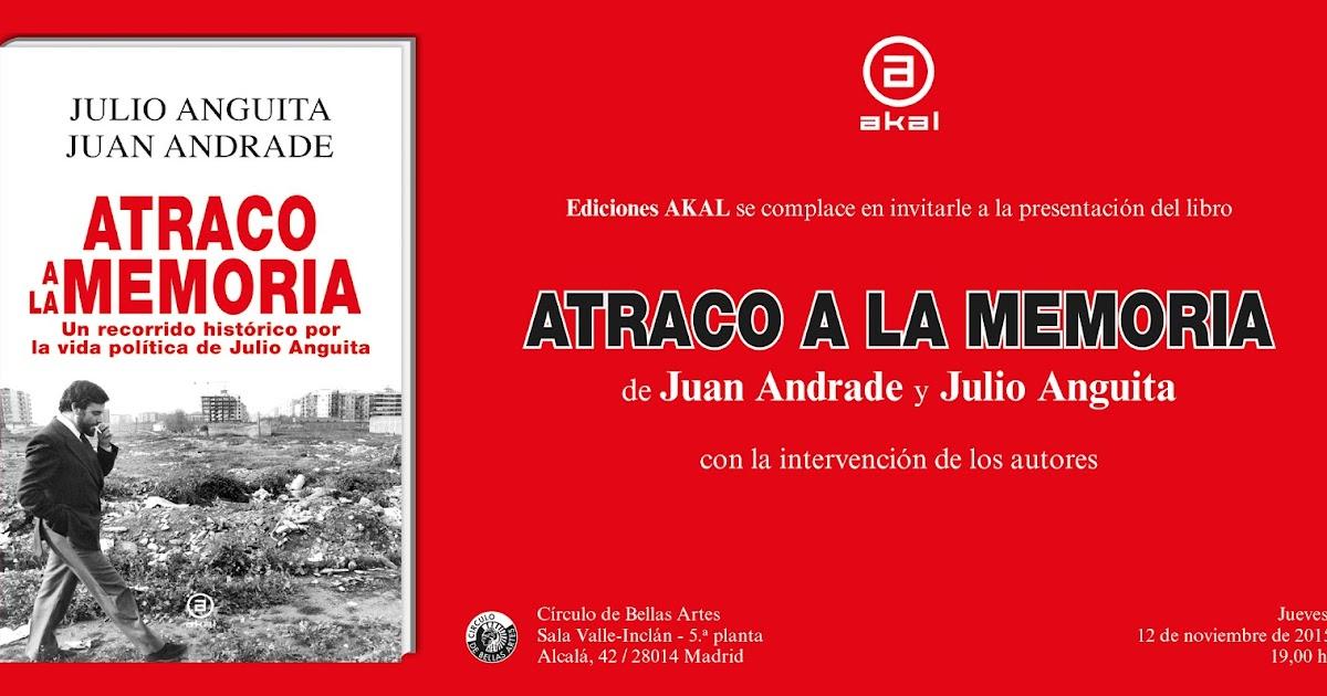 Colectivo Prometeo: Julio Anguita: Nuevo libro