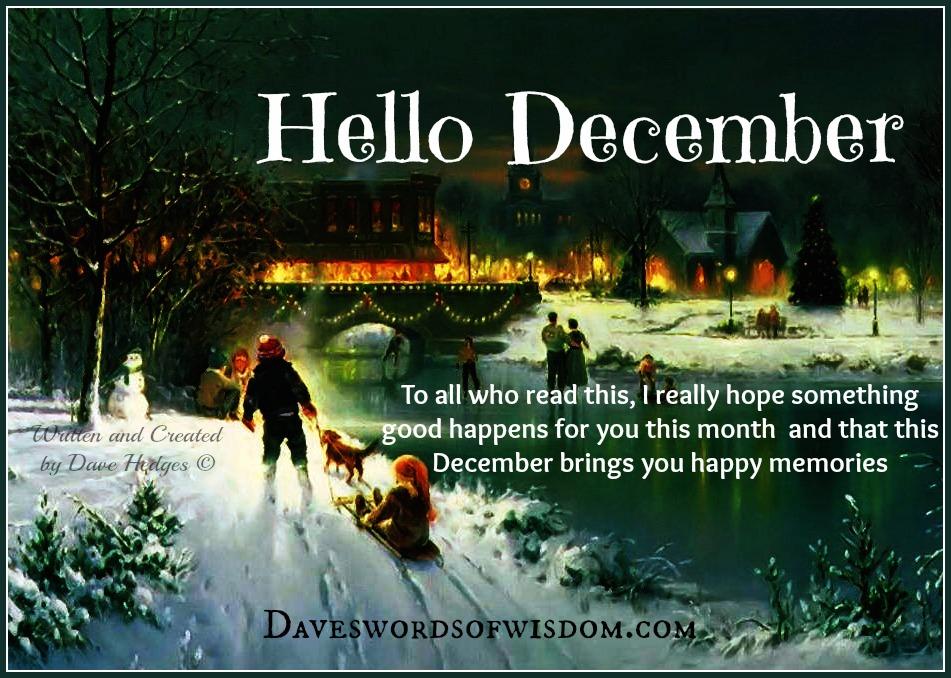 Daveswordsofwisdom.com: Hello December.