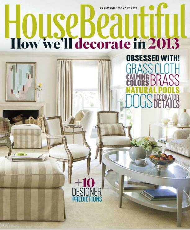 House Beautiful Magazine How We will Decorate in 2013
