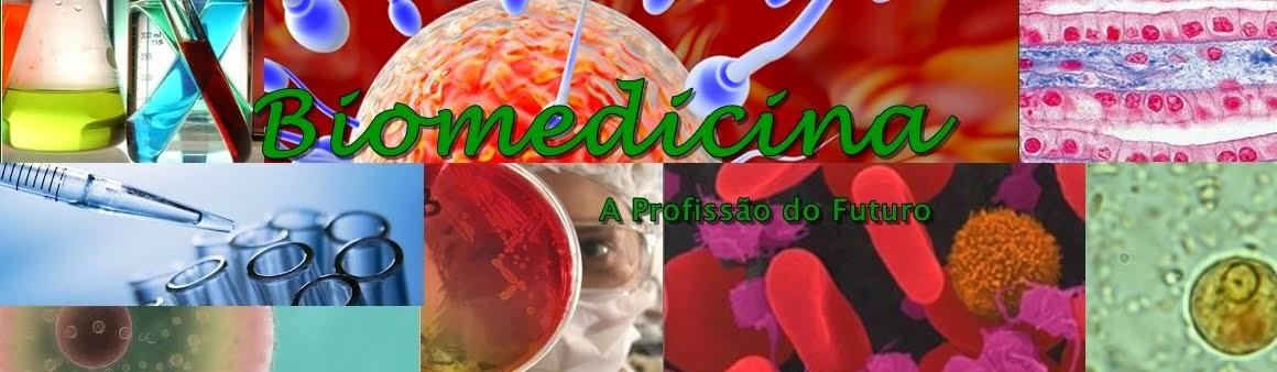Biomedicina - A Profissão do Futuro