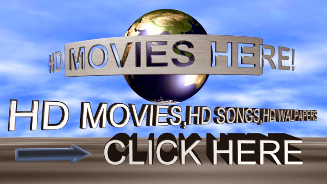Dowload Latest HD Movies, Songs