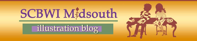 SCBWI Midsouth Illustrator Blog ... Stop by and see what we are up to!