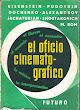El Oficio Cinematográfico - Editorial Futuro - Buenos Aires -1957