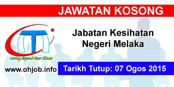 Jawatan Kerja Kosong Jabatan Kesihatan Negeri Melaka logo www.ohjob.info ogos 2015