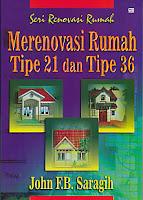 toko buku rahma: buku MERENOVASI RUMAH TIPE 21 DAN TIPE 36, pengarang john saragih, penerbit gramedia