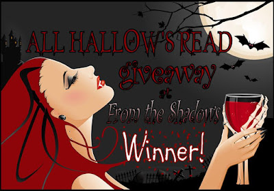 All Hallow's Read Giveaway Winner at From the Shadows