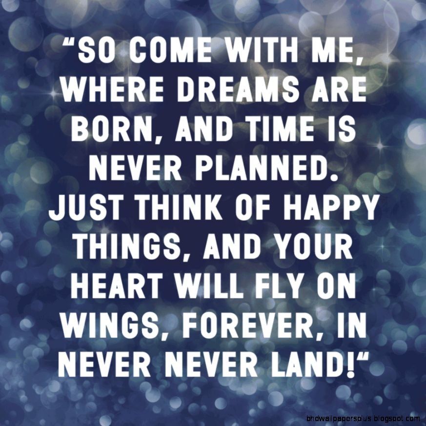Happy Birthday  Barrie 10 Classic Peter Pan Quotes