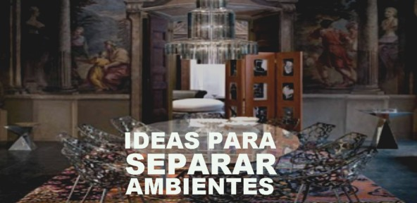 Ideas para separar ambientes mobles guillen blog for Ideas para separar ambientes