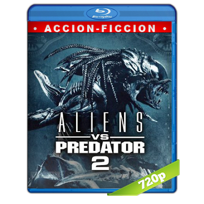 Alien Vs Depredador 2 (2007) BRRip 720p Audio Trial Latino-Castellano-Ingles 5.1