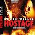 หนังฟรีHD Hostage ฝ่านรกชิงตัวประกัน